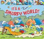 It's a Smurfy World! by Peyo (2013, Board Book)
