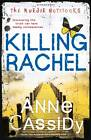 Killing Rachel: The Murder Notebooks by Anne Cassidy (Paperback, 2013)