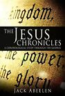 The Jesus Chronicles by Jack Abeelen (2009, Hardcover)