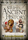 Stupid Ancient History by Leland Gregory (Paperback, 2012)