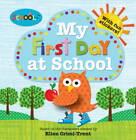 My First Day at School by Ellen Crimi-Trent, Roger Priddy (Paperback, 2013)