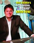 Mike Brewer's The Wheeler Dealer Know How! by Mike Brewer (Hardback, 2013)
