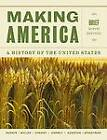 Making America: A History of the United States by Carol Berkin, Christopher Miller, Robert Cherny, James Gormly, Douglas Egerton (Paperback / softback, 2012)