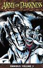 Army of Darkness Omnibus: Volume 3 by James L. Kuhoric, Mike Raicht (Paperback, 2013)