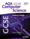 AQA GCSE Computer Science Student's Book: Student's Book by Steve Cushing (Paperback, 2013)