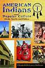 American Indians and Popular Culture by ABC-CLIO (Multiple copy pack, 2012)