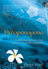 Ho'oponopono: The Hawaiian Forgiveness Ritual as the Key to Your Life's Fulfillment by Ulrich Emil Dupree (Paperback, 2012)