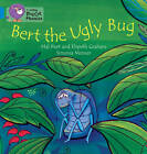 Collins Big Cat Phonics: Bert the Ugly Bug: Band 04/Blue by Mal Peet, Elspeth Graham (Paperback, 2013)