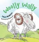 Woolly Wally by Ross Kinnaird, Dawn McMillan (Paperback, 2012)