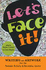Let's Face It: Writing and Artwork from PARC by Hume Cronyn (Paperback, 2012)