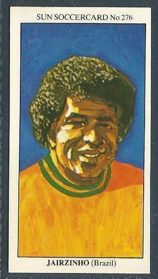 THE SUN 1979 SOCCERCARDS #276-BRAZIL-JAIRZINHO