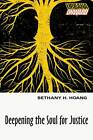 Deepening the Soul for Justice by Bethany H Hoang (Paperback / softback, 2012)