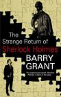 The Strange Return of Sherlock Holmes by Barry Grant (2010, Hardcover)