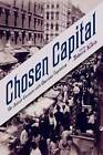 Chosen Capital: The Jewish Encounter with American Capitalism by Rutgers University Press (Paperback, 2012)