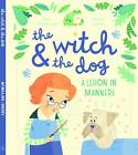 The Witch and the Dog by Sue McMillan (Hardback, 2012)