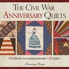 The Civil War 150th Anniversary Quilt: 150 Commemorative Blocks by Rosemary Youngs (Paperback, 2012)