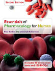Essentials of Pharmacology for Nurses by Paul Barber, Deborah Robertson (Paperback, 2012)