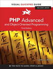 PHP Advanced and Object-oriented Programming: Visual QuickPro Guide by Larry Ullman (Mixed media product, 2012)