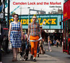Camden Lock and the Market by Caitlin Davies (Paperback, 2013)
