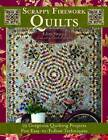 Scrappy Firework Quilts: A Burst of Strips, Scraps & Triangles by Edyta Sitar (Paperback, 2012)