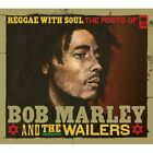 Bob Marley - Reggae with Soul (Roots of & the Wailers, 2010)