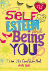 Self-Esteem and Being You by Anita Naik (Paperback, 2013)