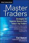 Master Traders: Strategies for Superior Returns from Today's Top Traders by Fari Hamzei (Paperback, 2013)