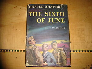 The-Sixth-of-June-WWII-antique-book-Lionel-Shapiro