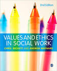 Values and Ethics in Social Work by Chris Beckett, Andrew Maynard (Paperback, 2012)