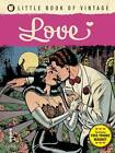 Little Book of Vintage Love by Tim Pilcher (Paperback, 2013)