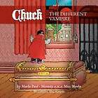 Chuck the Different Vampire by Marla Paul Merasty (Paperback / softback, 2012)