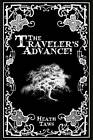 The Traveler's Advance by Heath Taws (Paperback, 2012)