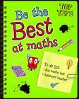 Be the Best at Maths by Rebecca Rissman (Hardback, 2012)