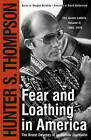 Fear and Loathing in America: The Brutal Odyssey of an Outlaw Journalist, 1968-1976 by Hunter S Thompson, Douglas Brinkley (Paperback, 2001)