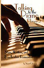 Talking to the Piano Player 2 by Stuart Oderman (Paperback, 2009)