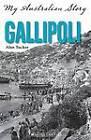 Gallipoli by Alan Tucker (Paperback, 2013)