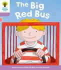 Oxford Reading Tree: Level 1+ More A Decode and Develop the Big Red Bus by Roderick Hunt, Paul Shipton (Paperback, 2012)