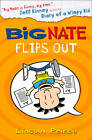 Big Nate Flips Out (Big Nate, Book 5) by Lincoln Peirce (Paperback, 2013)