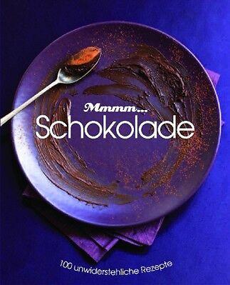 Mmhh... Schokolade (2008, Gebunden) 100 Rezepte mit Schokolade