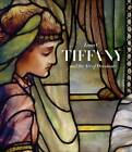 Louis C. Tiffany and the Art of Devotion by D Giles Ltd (Hardback, 2012)