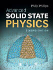 Advanced Solid State Physics by Philip Phillips (Hardback, 2012)