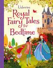 Royal Fairy Tales for Bedtime by Mairi Mackinnon (Hardback, 2012)