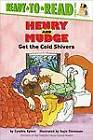 Henry and Mudge Get the Cold Shivers: The Seventh Book of Their Adventures by Cynthia Rylant (Hardback, 1996)