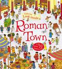Look Inside a Roman Town by Conrad Mason (Hardback, 2013)