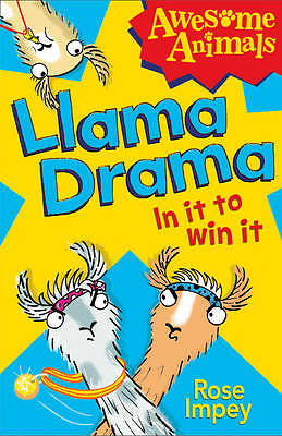 Impey, Rose, Llama Drama - In It To Win It! (Awesome Animals), Very Good Book