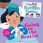 The Buttons Family: Going to the Dentist by Vivian French (Paperback, 2012)