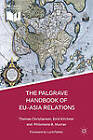 The Palgrave Handbook of EU-Asia Relations by Palgrave Macmillan (Hardback, 2013)