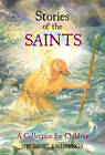 Stories of the Saints: A Collection for Children by Siegwart Knijpenga (Paperback, 2012)