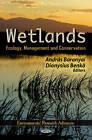 Wetlands: Ecology, Management & Conservation by Nova Science Publishers Inc (Hardback, 2012)