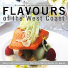 Flavours of the West Coast by Cedarwood Productions (Paperback, 2012)